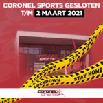 Lockdown | Gesloten t/m 2 maart 2021 | Coronel Sports Huizen